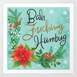 Pretty Sweary Holidays: Bah Humbug Art Print