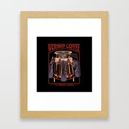 Worship Coffee Framed Art Print