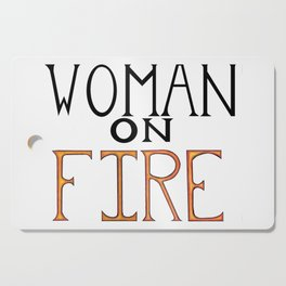 Woman On FIRE Cutting Board