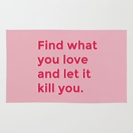 Let it kill you Rug