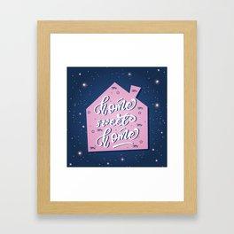 Home, sweet home Framed Art Print