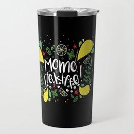MOMO LE MOJITO ! Travel Mug