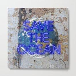 Save the Ocean - Neon Metal Print