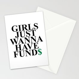 Girls Just Wanna Have Fund$ Funny Quote Stationery Cards