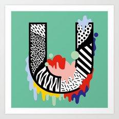 U for ... Art Print