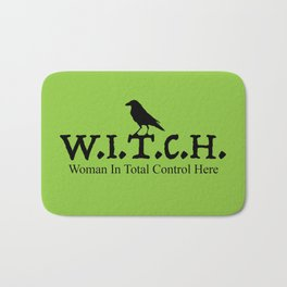 W.I.T.C.H. Woman in Total Control Here - green/black Bath Mat