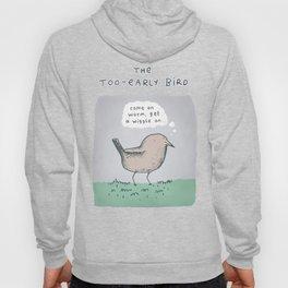 The Too-Early Bird Hoody