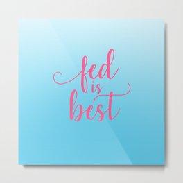 Blue and Pink - Feeding Sayings Metal Print