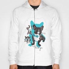 Chauncey Loves You - French Bulldog Hoody