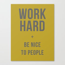 Work Hard and Be Nice to People - Olive Green and Grey Home Decor Canvas Print