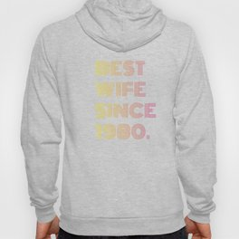 Best Wife Since 1980, Anniversary Gift to Wife  Hoody