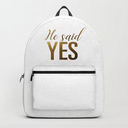 He said yes (gold) Backpack