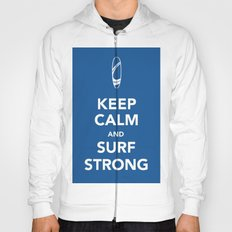 KEEP CALM SURF STRONG Hoody