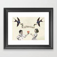 To My Valentine Framed Art Print