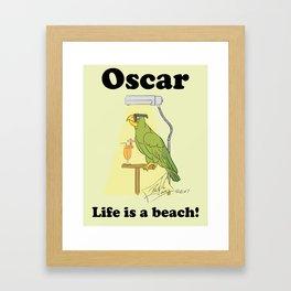 Oscar, life is a beach! Framed Art Print
