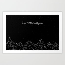 ACOTAR Don't let the hard days win Art Print