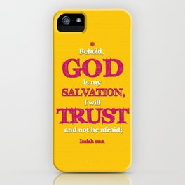 TRUST and not be afraid iPhone Case
