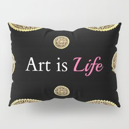 Gold and Black Art Is Life Mandala Repeated Graphic Design Pillow Sham