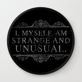 """I, myself, am strange and unusual."" -Lydia Deetz Wall Clock"