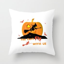 You Cant Fly With Us Throw Pillow