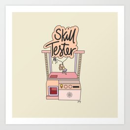 Skill Tester Art Print