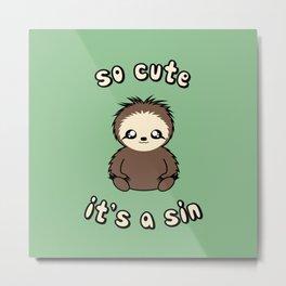 So Cute It's A Sin Metal Print