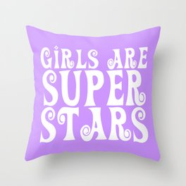 Girls are Super Stars - Purple Throw Pillow