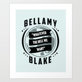 The 100, Bellamy Blake Art Print