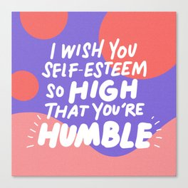 so high Canvas Print
