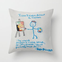 "t-shirt:""I can't even draw a stick figure"" Throw Pillow"