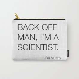 Ghostbusters Bill Murray Quote Carry-All Pouch