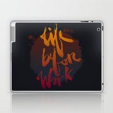Life Before Work Laptop & iPad Skin