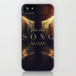Play That Song Again iPhone Case