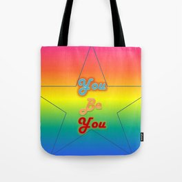 You Be You Typeography Tote Bag