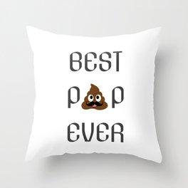 Best pop ever- best dad ever Throw Pillow