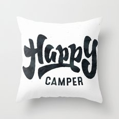 HAPPY CAMPER - Black and White Adventure Inspirational Quote Text Throw Pillow