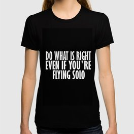 do what is right T-shirt