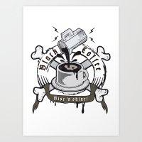 black coffee 'rise and shine' Art Print