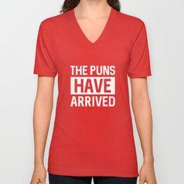 The Puns Have Arrived Unisex V-Neck