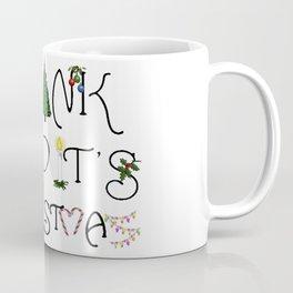 Thank God It's Christmas Consumer Irony Vector Coffee Mug