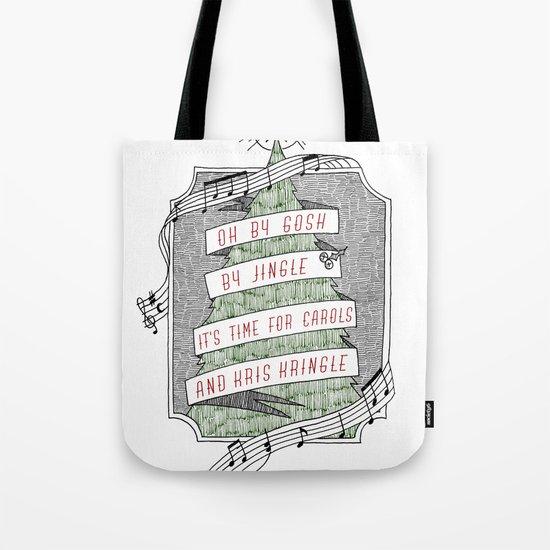 carols & kris kringle Tote Bag