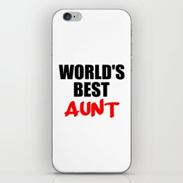 worlds best aunt funny sayings and logos iPhone Skin