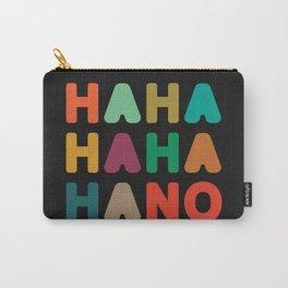 Hahahahaha no Carry-All Pouch