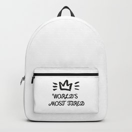 World's Most Tired Inspirational Design Backpack