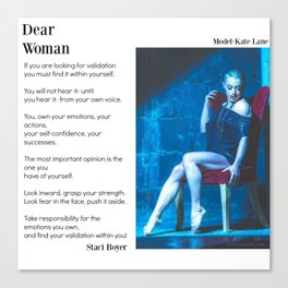 Dear Woman - Validation Canvas Print