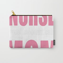 Some People Call me A NURSE Mom Carry-All Pouch