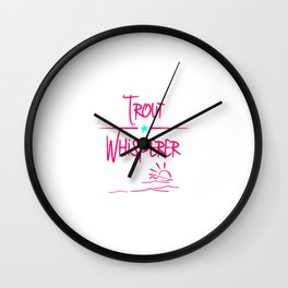 Trout Whisperer Anglers Humor Freshwater Fishing Wall Clock