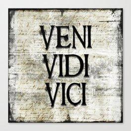 Veni Vidi Vici by Vetro Jewelry & Designs Canvas Print