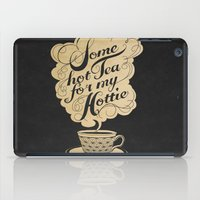 tea iPad Cases featuring Some Hot Tea For My Hottie by Laura Graves