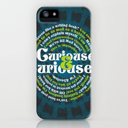 Curioser & Curioser iPhone Case